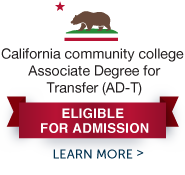 California community college Associate Degree for Transfer (AD-T)eligible for admission