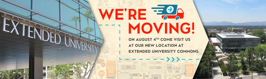 We're moving! On August 4 visit us at Extended University Commons.