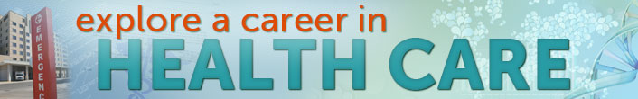 Explore a career in healthcare